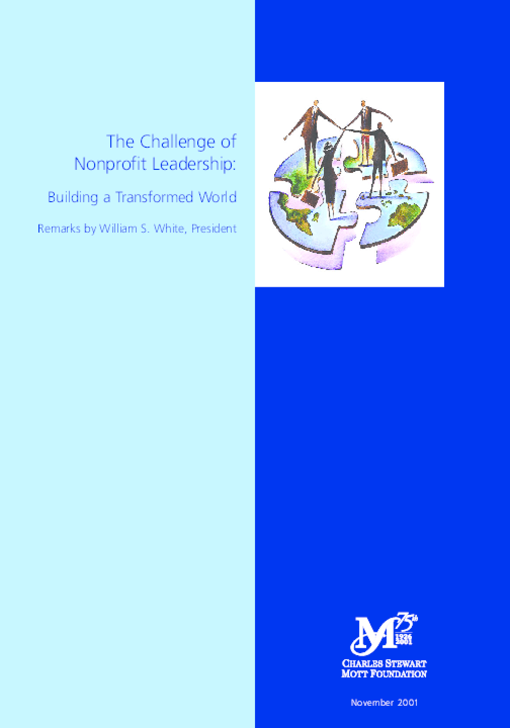 The Challenge of Nonprofit Leadership: Building a Transformed World