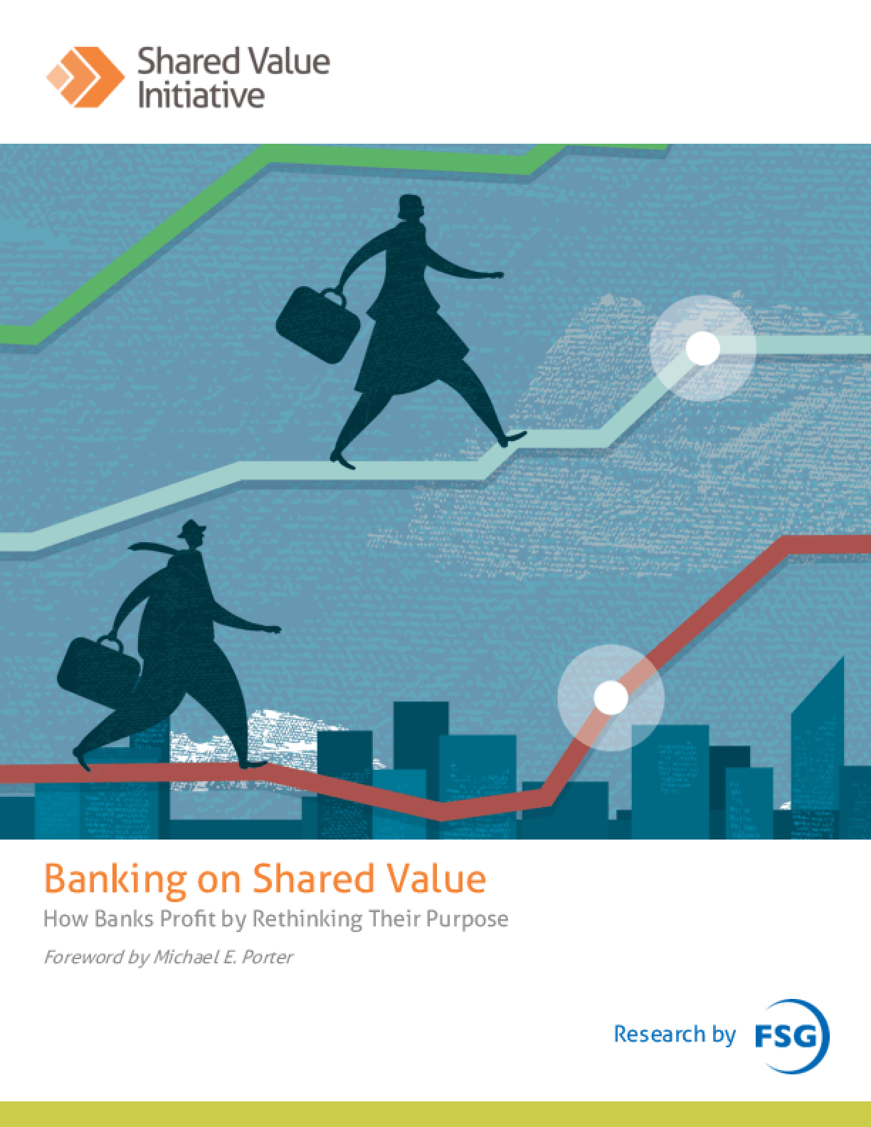 Banking on Shared Value: How Banks Profit by Rethinking Their Purpose