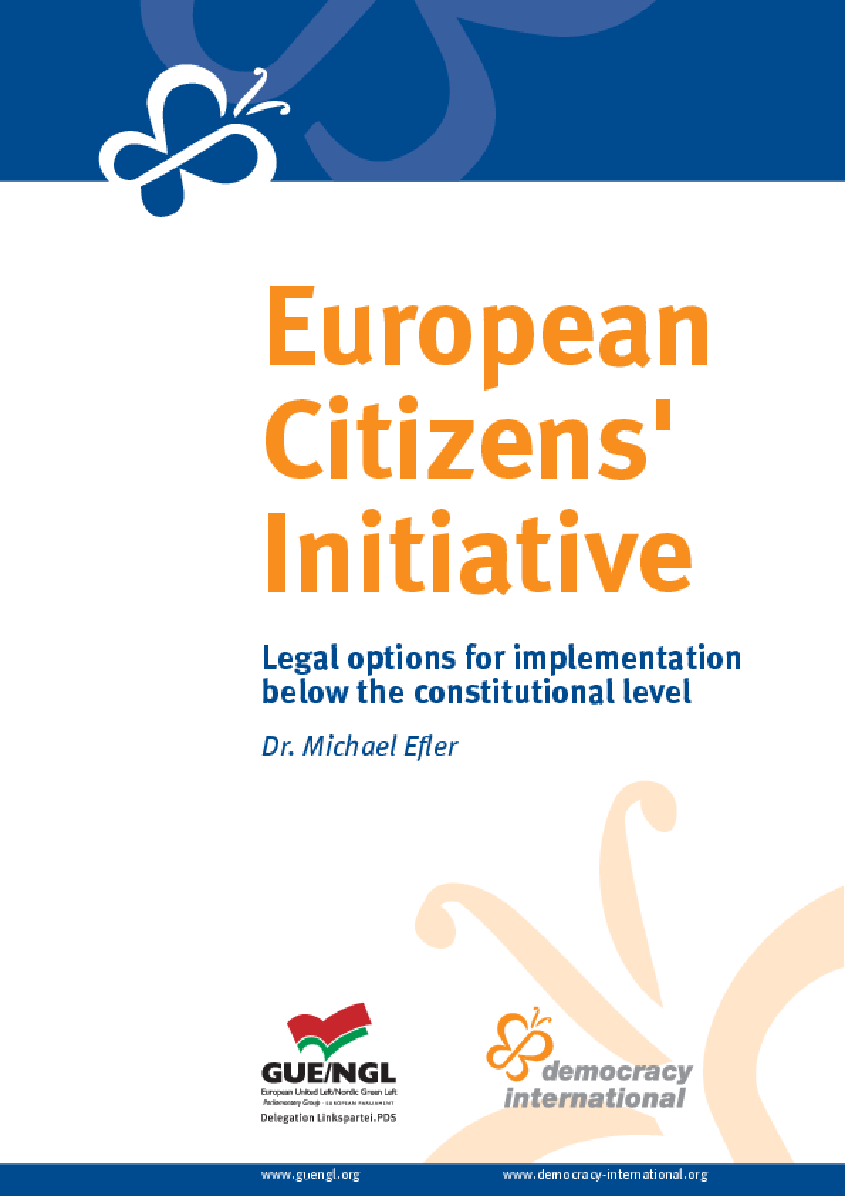European Citizens' Initiative: Legal Options for Implementation Below the Constitutional Level