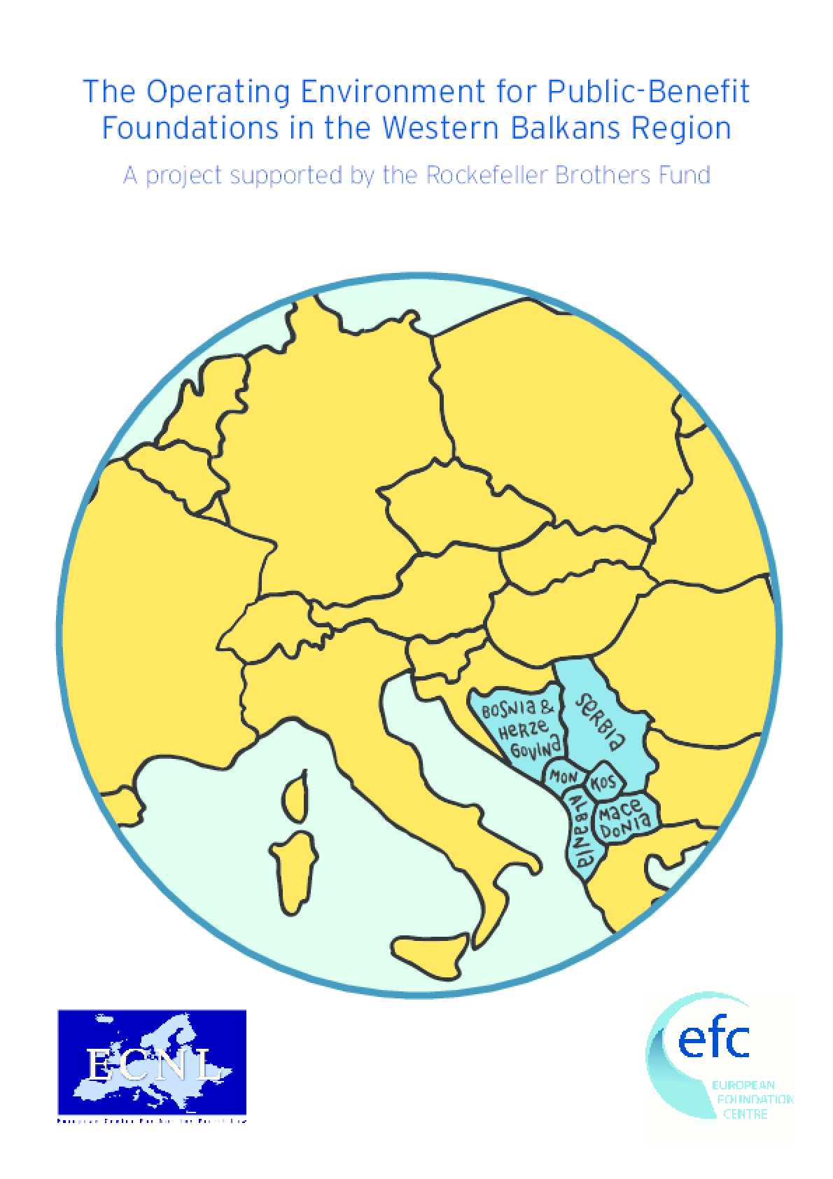 The Operating Environment for Public-Benefit Foundations in the Western Balkans Region : A Project Supported by the Rockefeller Brothers Fund