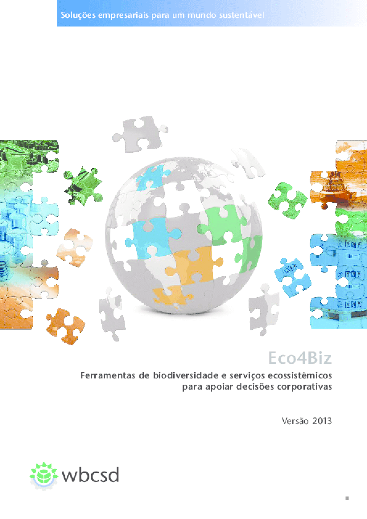 Eco4 Biz: Ecosystem Services and Biodiversity Tools to Support Business Decision-Making