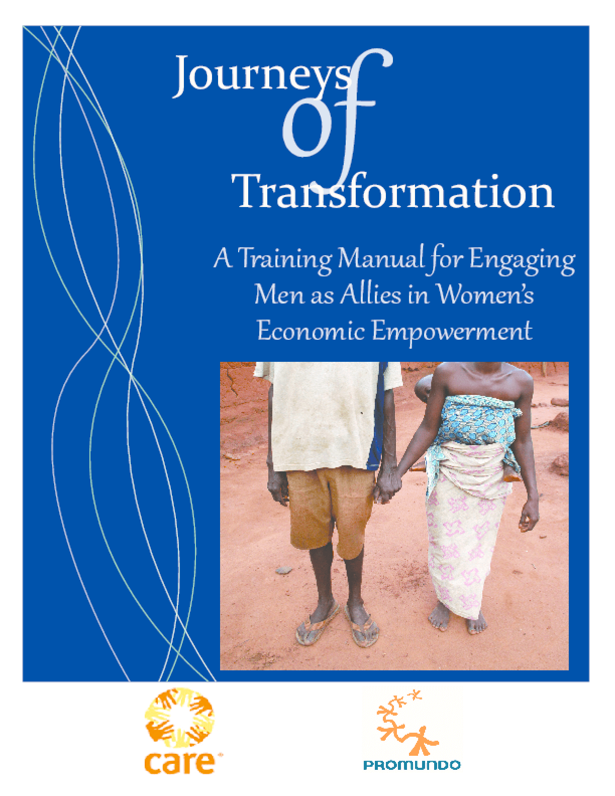 Journeys of Transformation: A Training Manual for Engaging Men as Allies in Women's Economic Empowerment