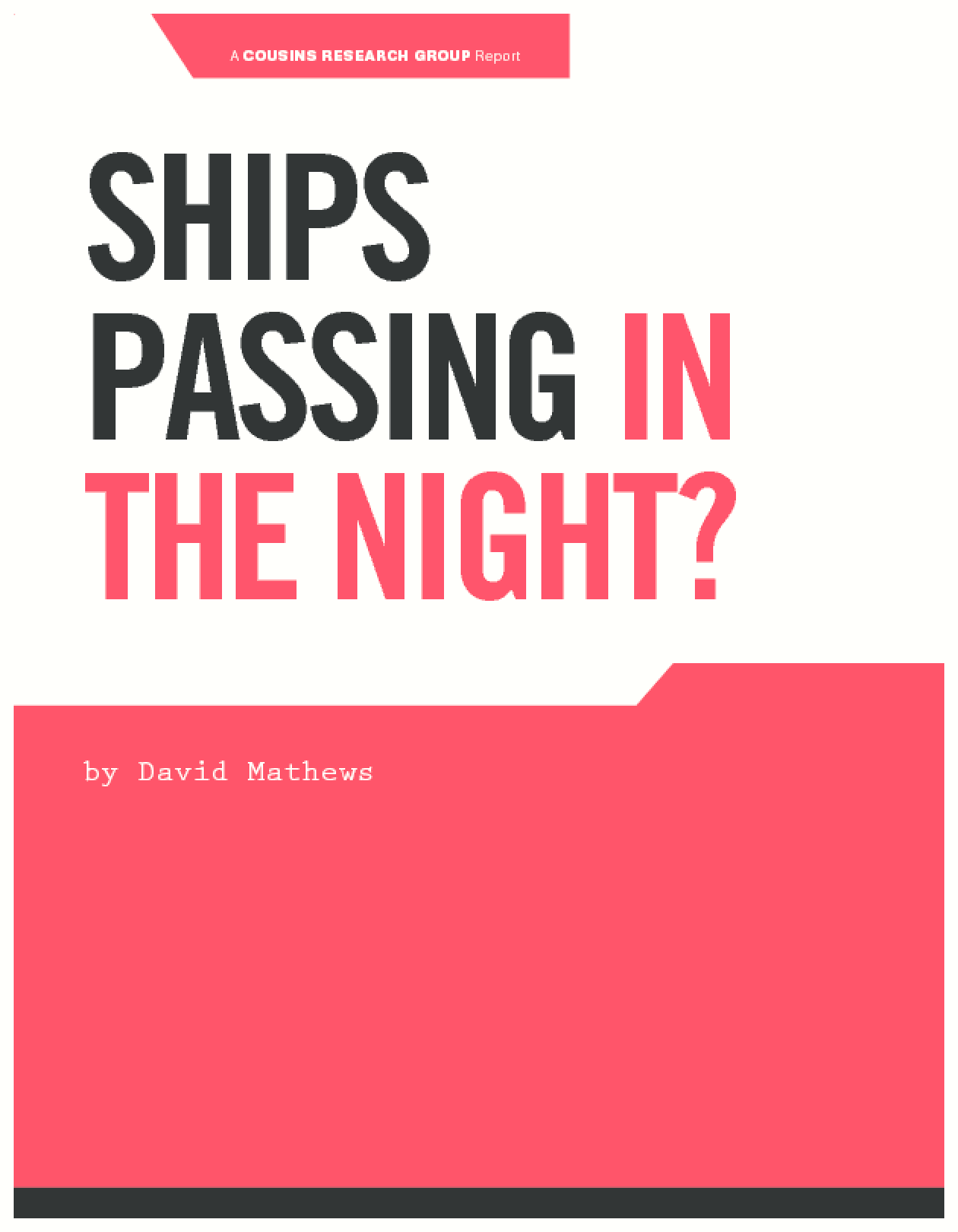 Ships Passing In The Night?