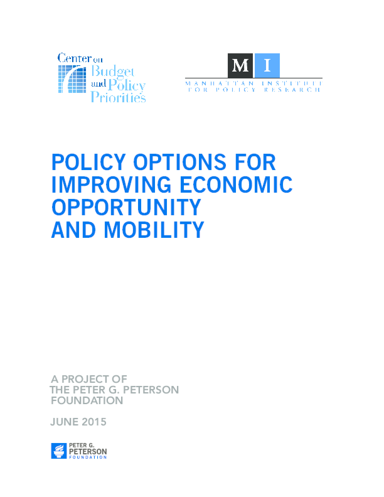 Policy Options For Improving Economic Opportunity and Mobility