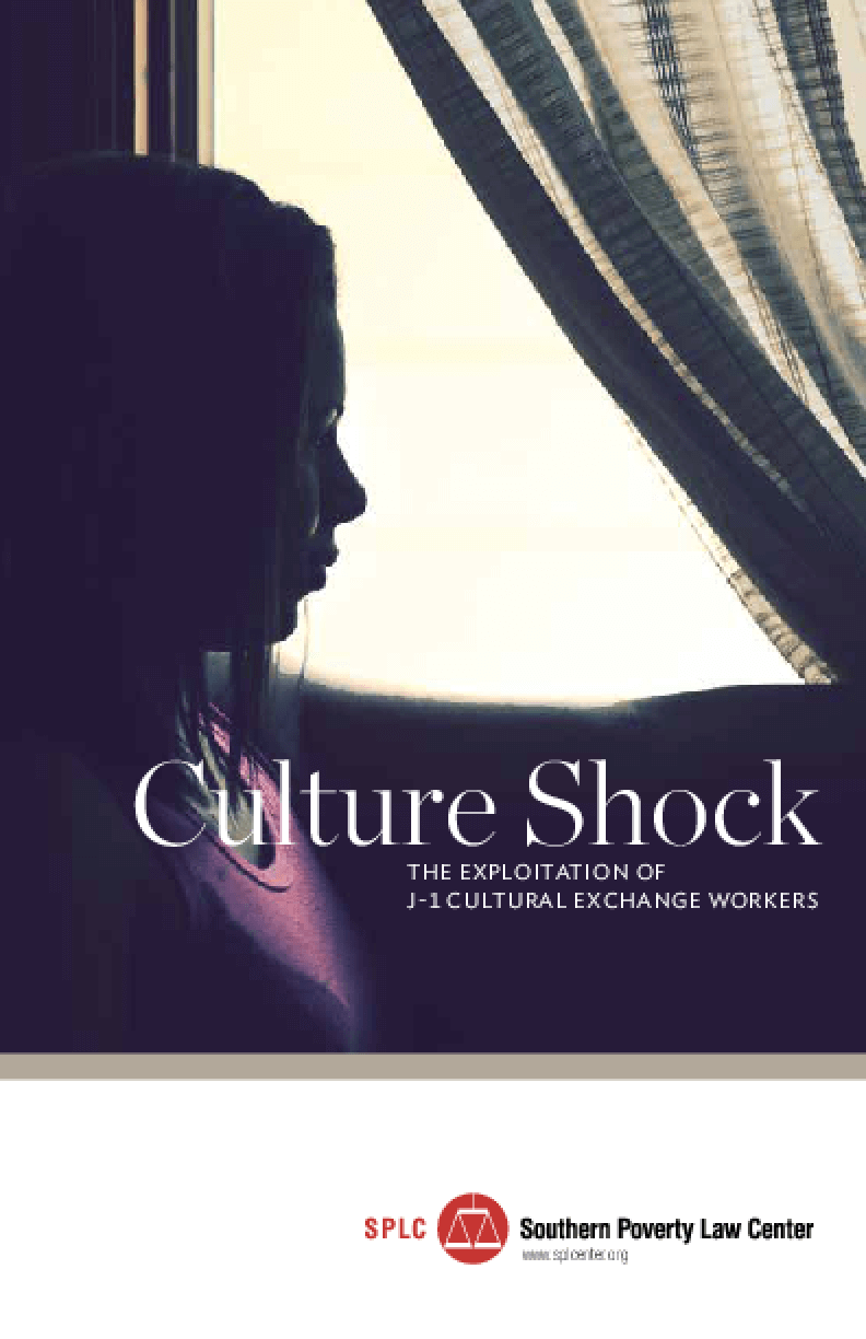 Culture Shock: The Exploitation of J-1 Cultural Exchange Workers