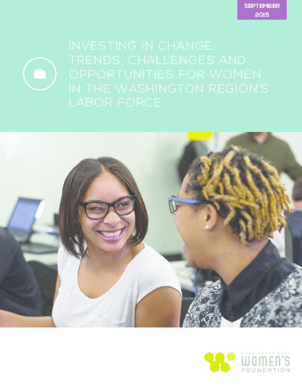 Investing in Change: Trends, Challenges, and Opportunities For Women in the Washington Region's Labor Force