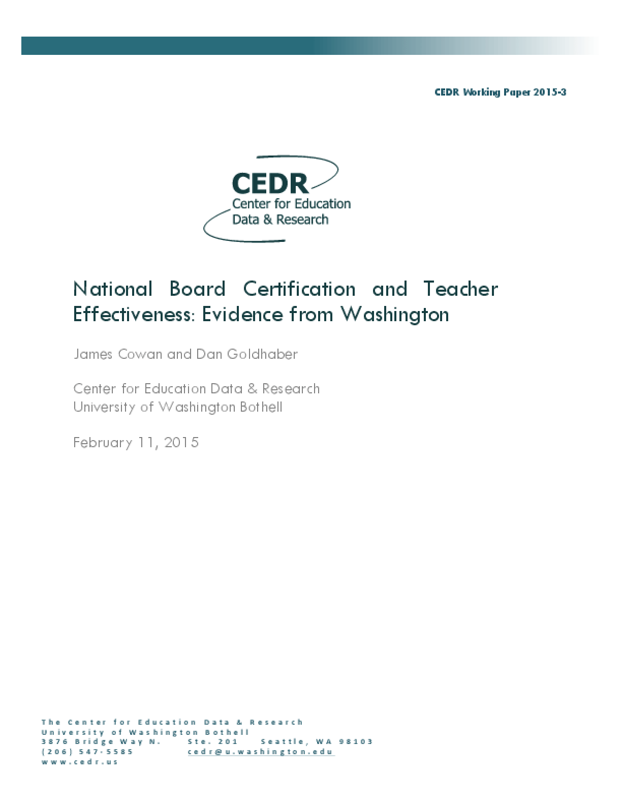 National Board Certification and Teacher Effectiveness: Evidence from Washington