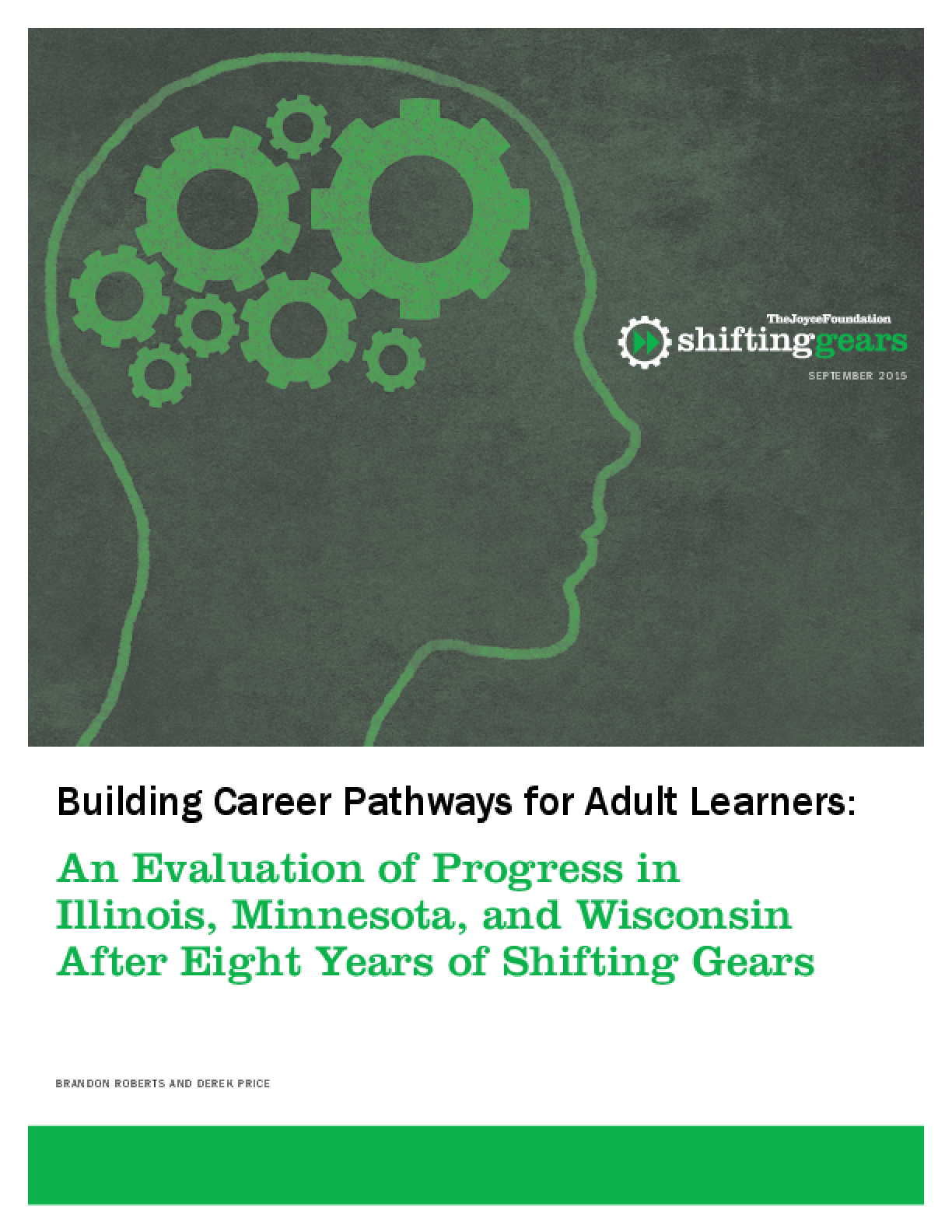 Building Career Pathways for Adult Learners: An Evaluation of Progress in Illinois, Minnesota, and Wisconsin After Eight Years of Shifting Gears
