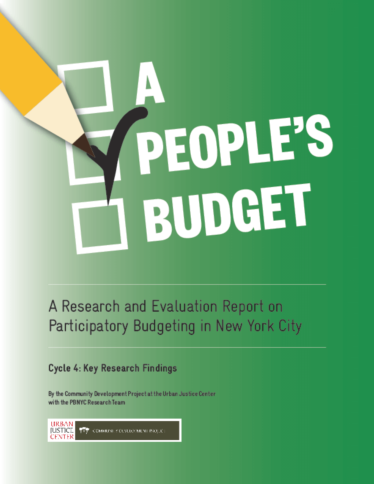 A People's Budget: A Research and Evaluation Report on Participatory Budgeting in New York City