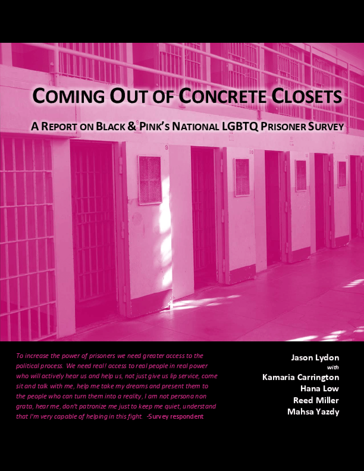 Coming Out of Concrete Closets: A Report on Black and Pink's National LGBTQ Prisoner Survey