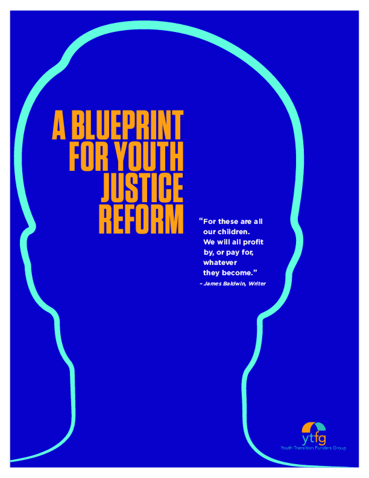 A Blueprint for Youth Justice Reform