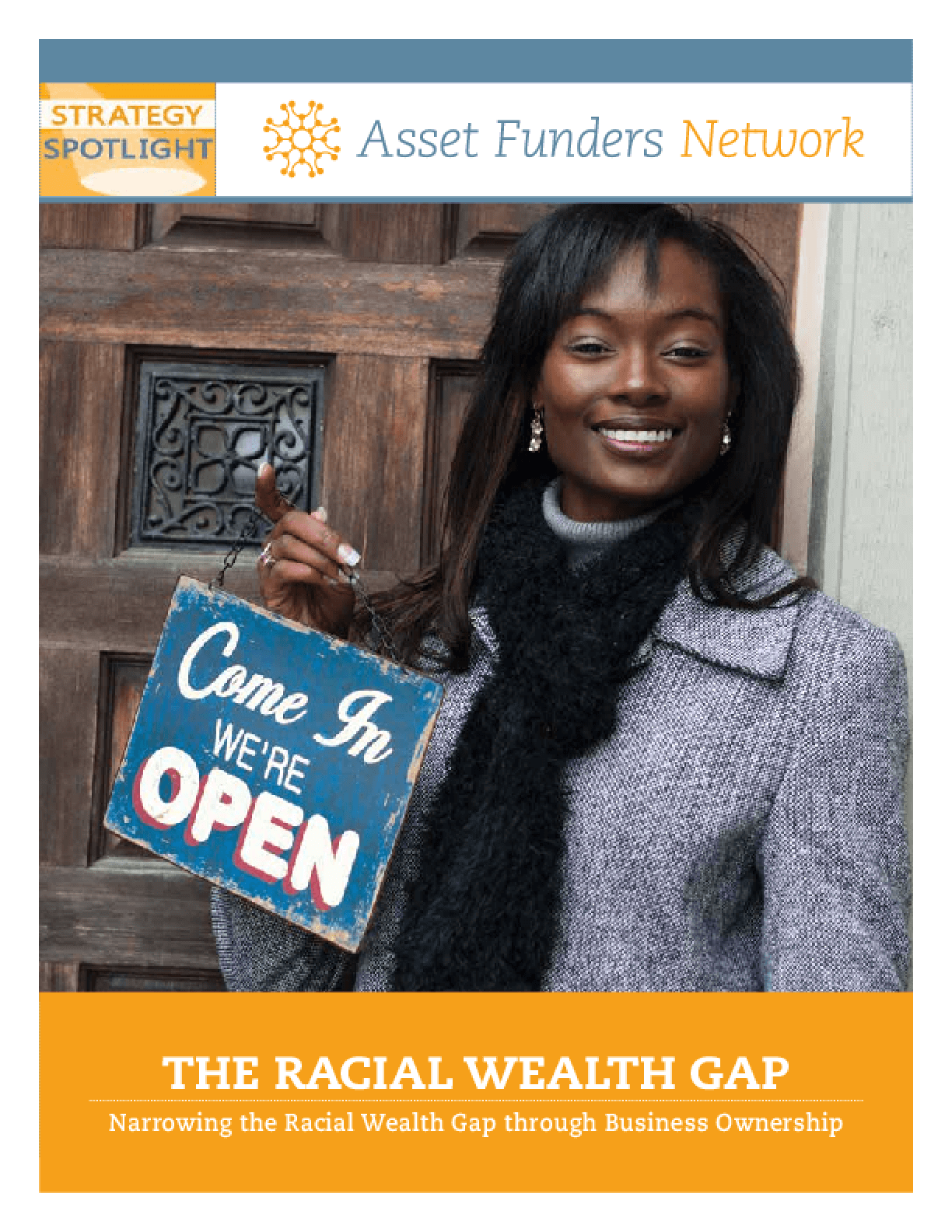 The Racial Wealth Gap: Narrowing the Racial Wealth Gap Through Business Ownership