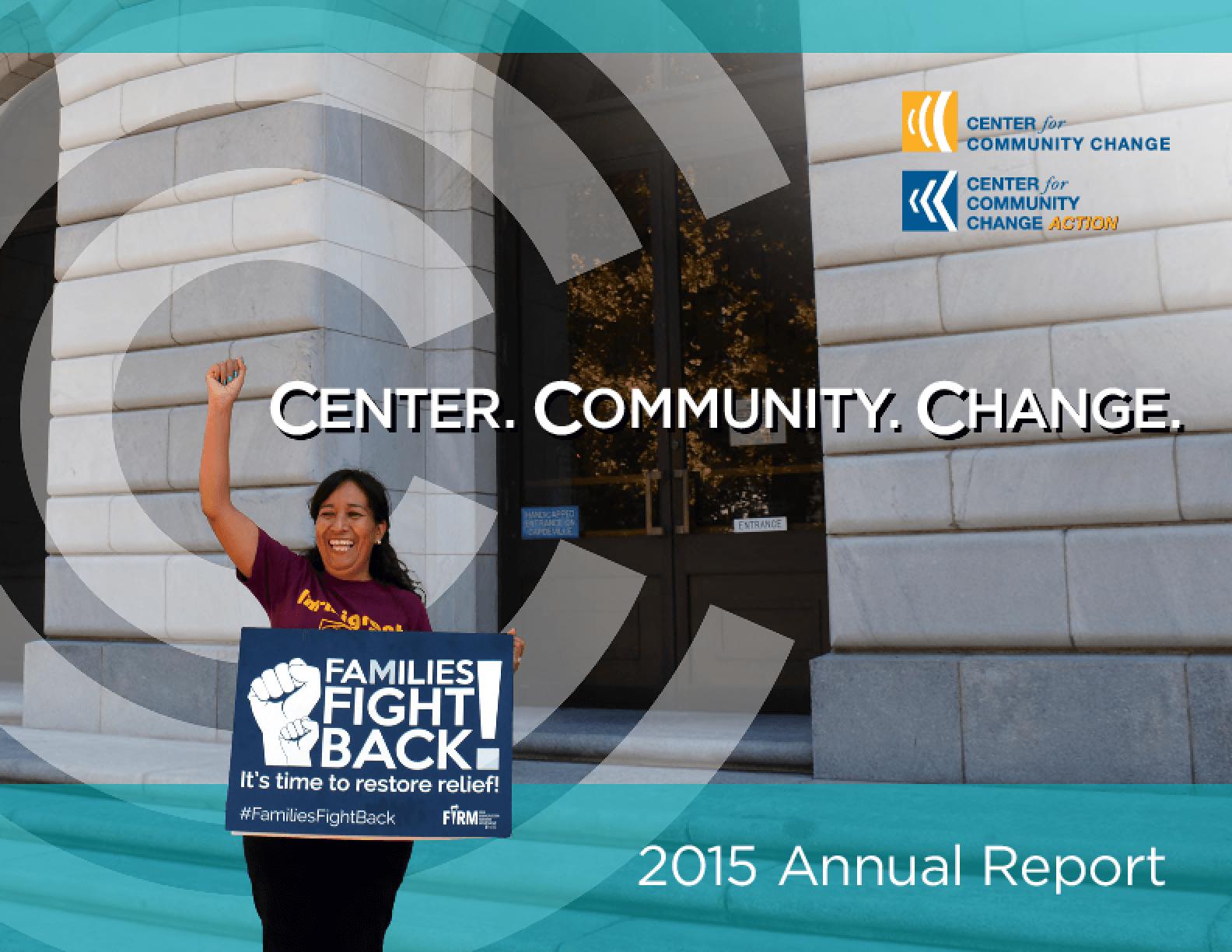 Center. Community. Change. 2015 Annual Report
