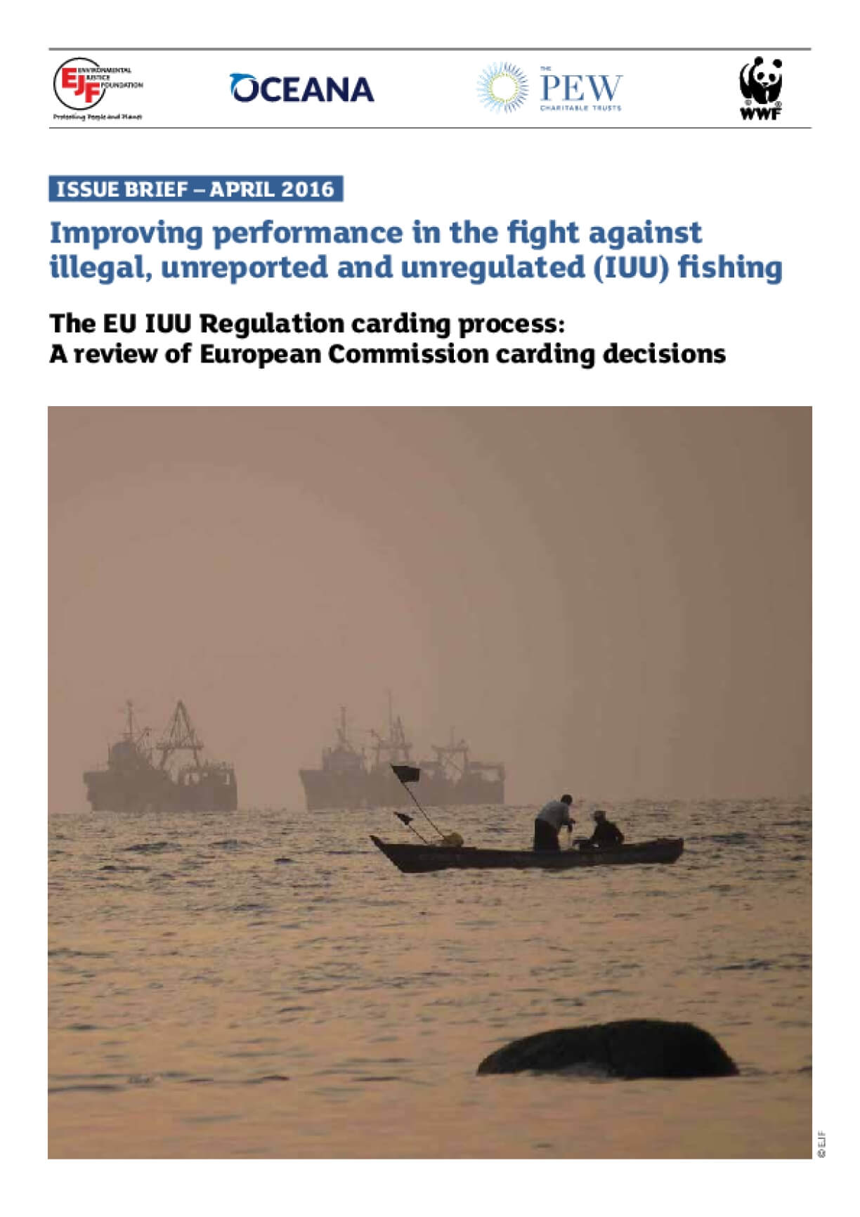 Improving Performance in the Fight Against Illegal, Unreported and Unregulated (IUU) Fishing