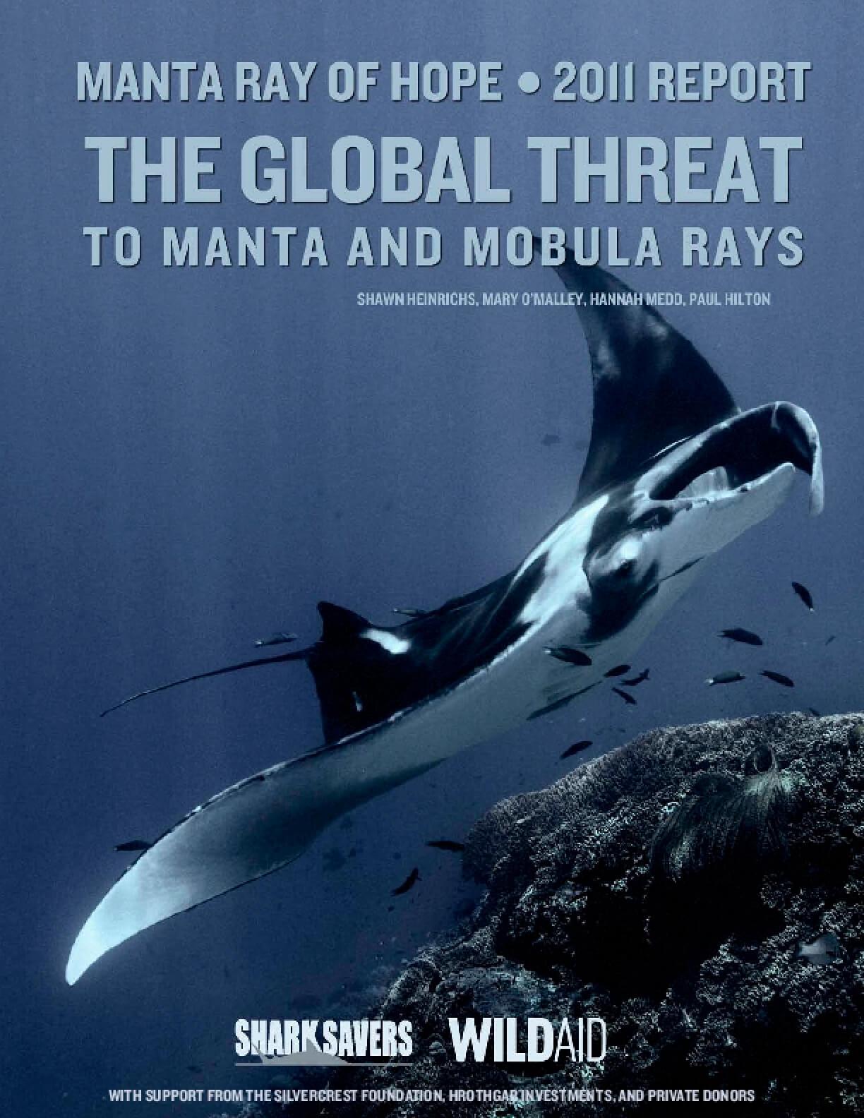 The Global Threat to Manta and Mobula Rays