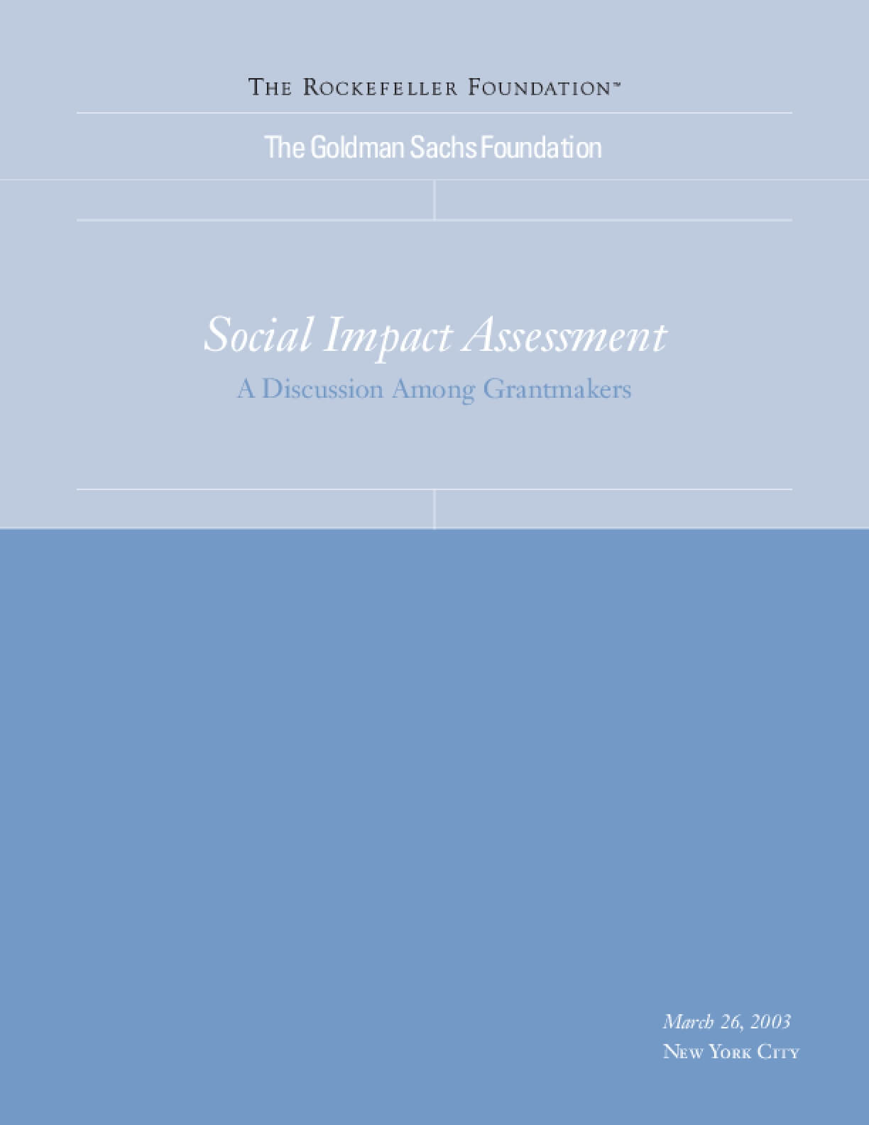 Social Impact Assessment: A Discussion Among Grantmakers