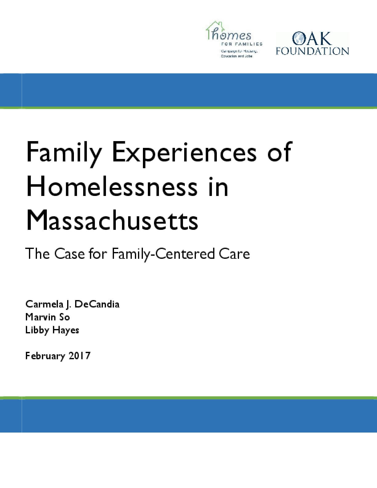 Family Experiences of Homelessness in Massachusetts: The Case for Family-Centered Care