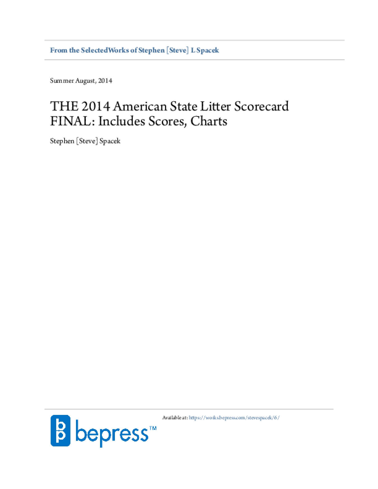 The 2014 American State Litter Scorecard FINAL: USA's Dirtiest & Cleanest States Includes Statistics and Charts