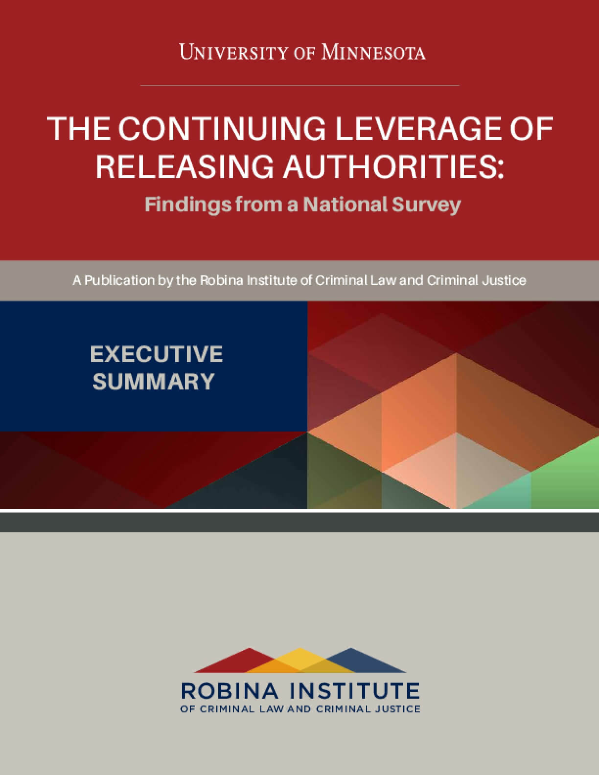 The Continuing Leverage of Releasing Authorities: Findings from a National Survey, Executive Summary