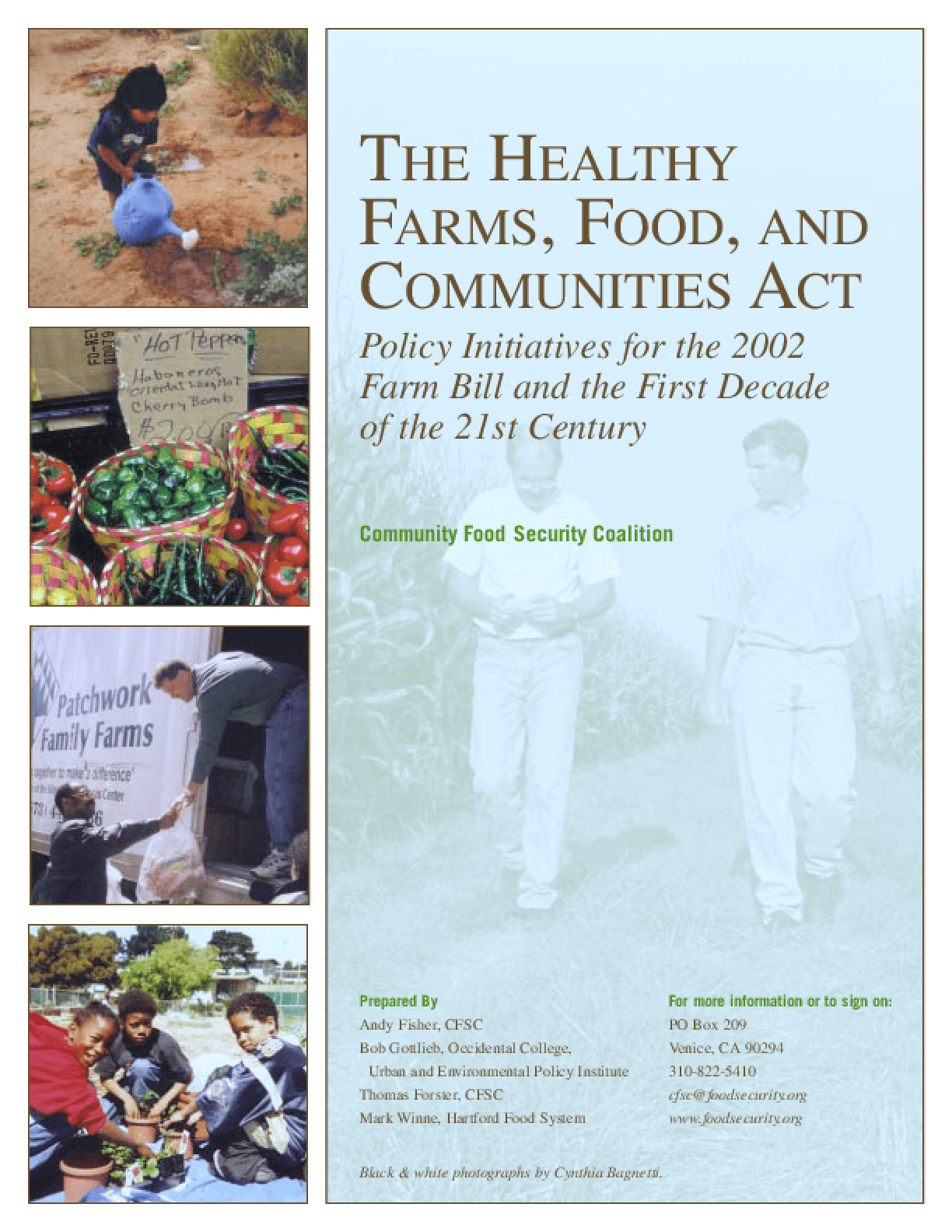 The Healthy Farms, Food and Communities Act: Policy Initiatives for the 2002 Farm Bill And the First Decade of the 21st Century