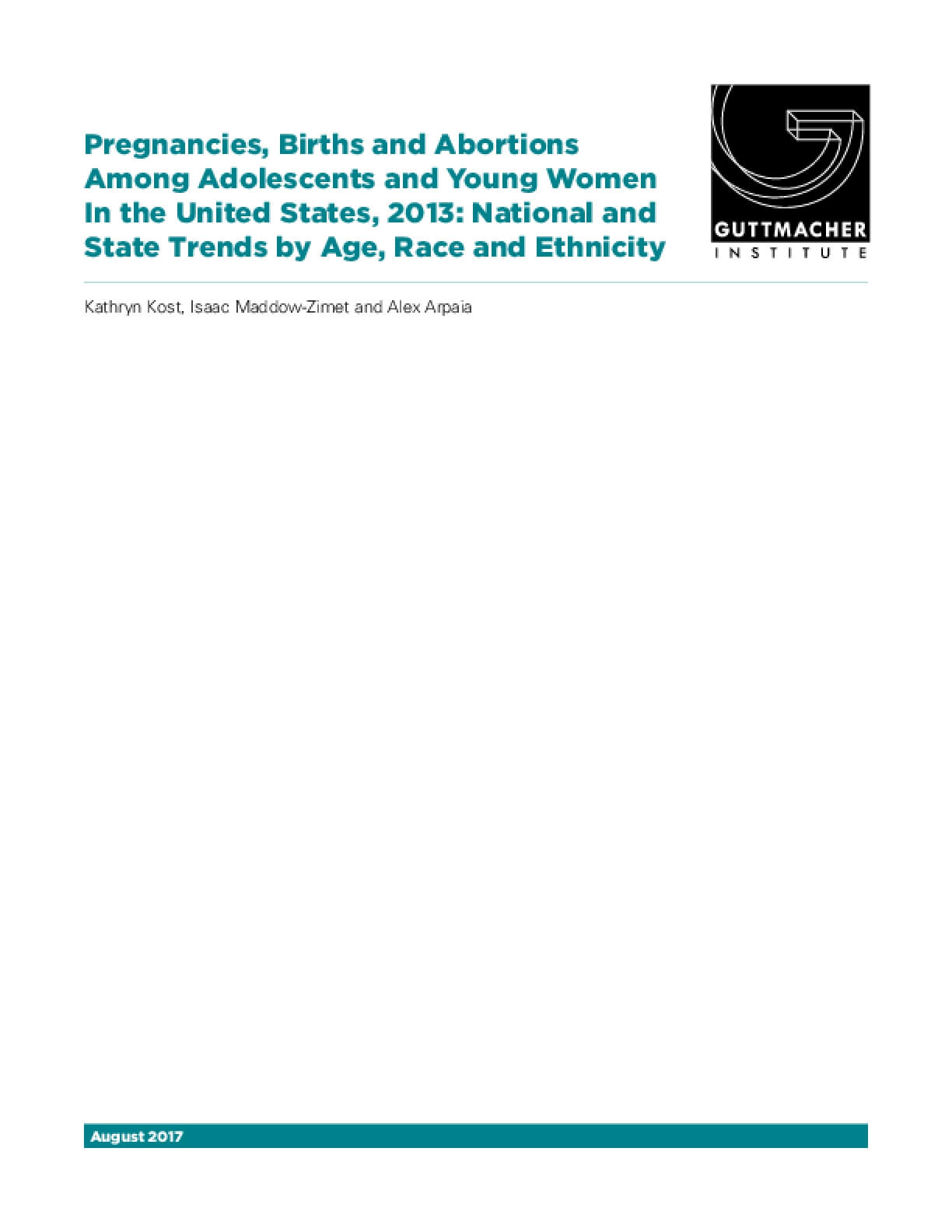 Pregnancies, Births and Abortions Among Adolescents and Young Women in the United States, 2013: National and State Trends by Age, Race and Ethnicity