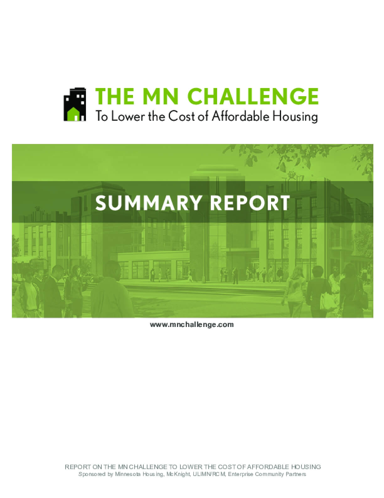The MN Challenge: To Lower the Cost of Affordable Housing