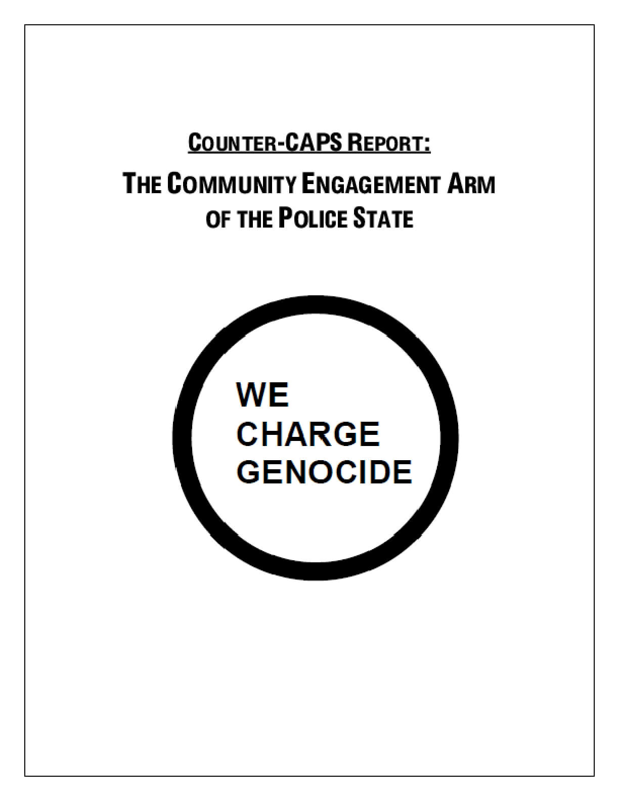 Counter-CAPS Report: the Community Engagement Arm of the Police State