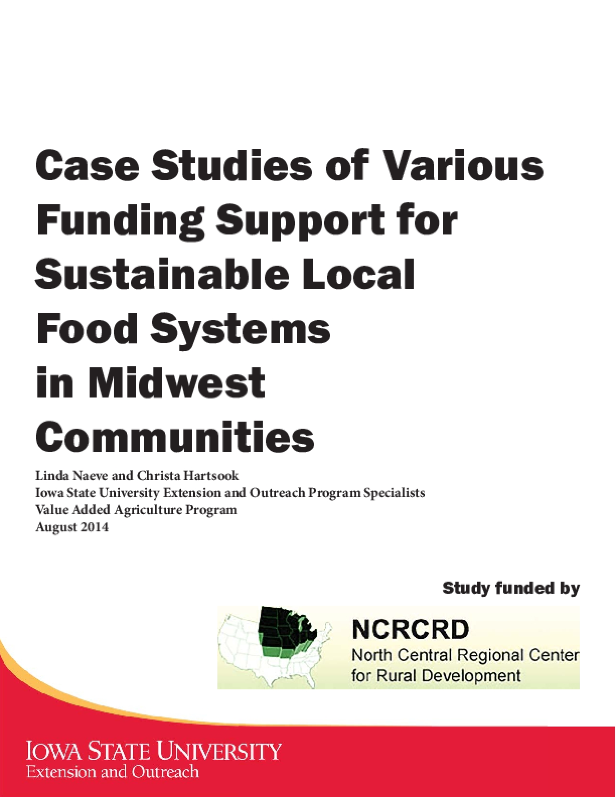 Case Studies of Various Funding Support for Sustainable Local Food Systems in Midwest Communities