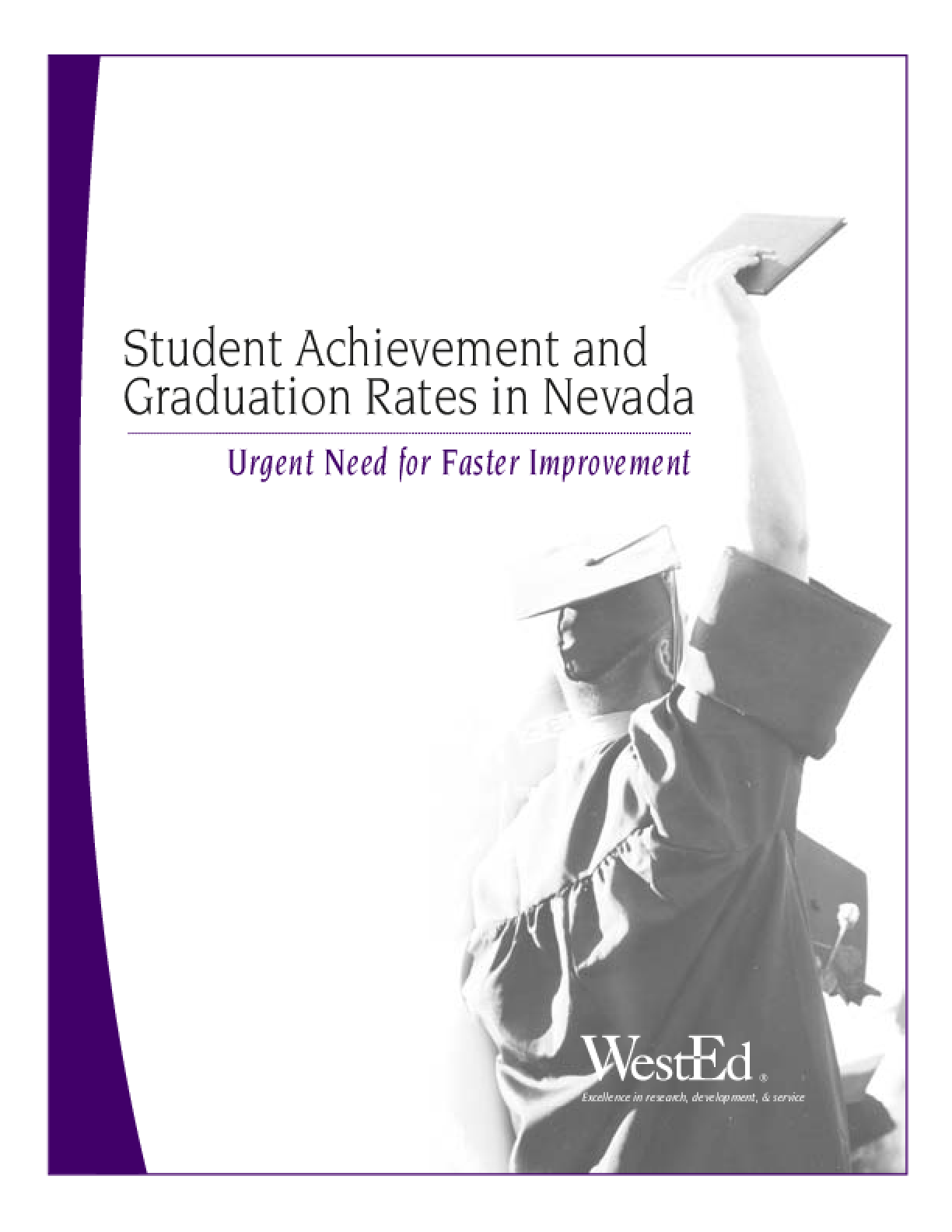 Student Achievement and Graduation Rates in Nevada: Urgent Need for Faster Reform