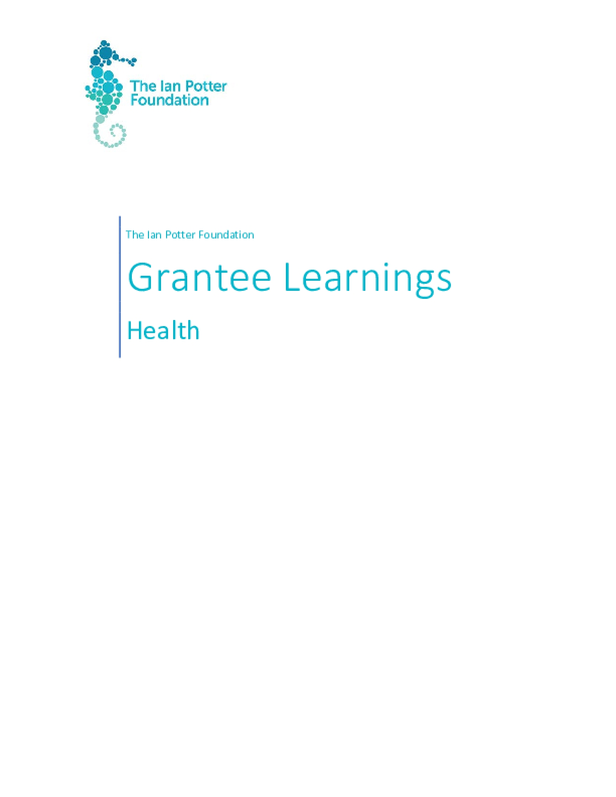 The Ian Potter Foundation Grantee Learnings: Health