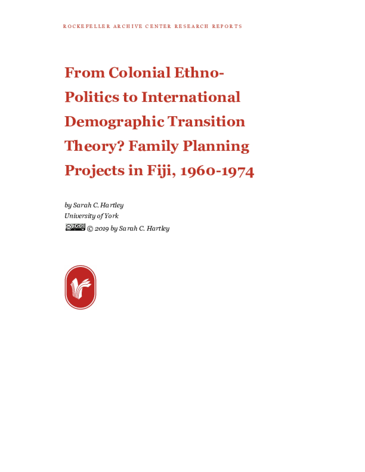 From Colonial Ethno-Politics to International Demographic Transition Theory? Family Planning Projects in Fiji, 1960-1974