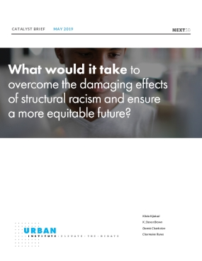 What Would It Take to Overcome the Damaging Effects of Structural Racism and Ensure a More Equitable Future?