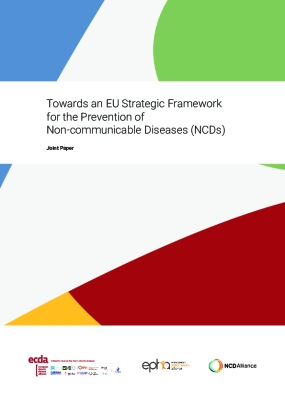 Towards an EU Strategic Framework for the Prevention of Non-communicable Diseases (NCDs)