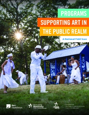 Programs Supporting Art in the Public Realm: A National Field Scan
