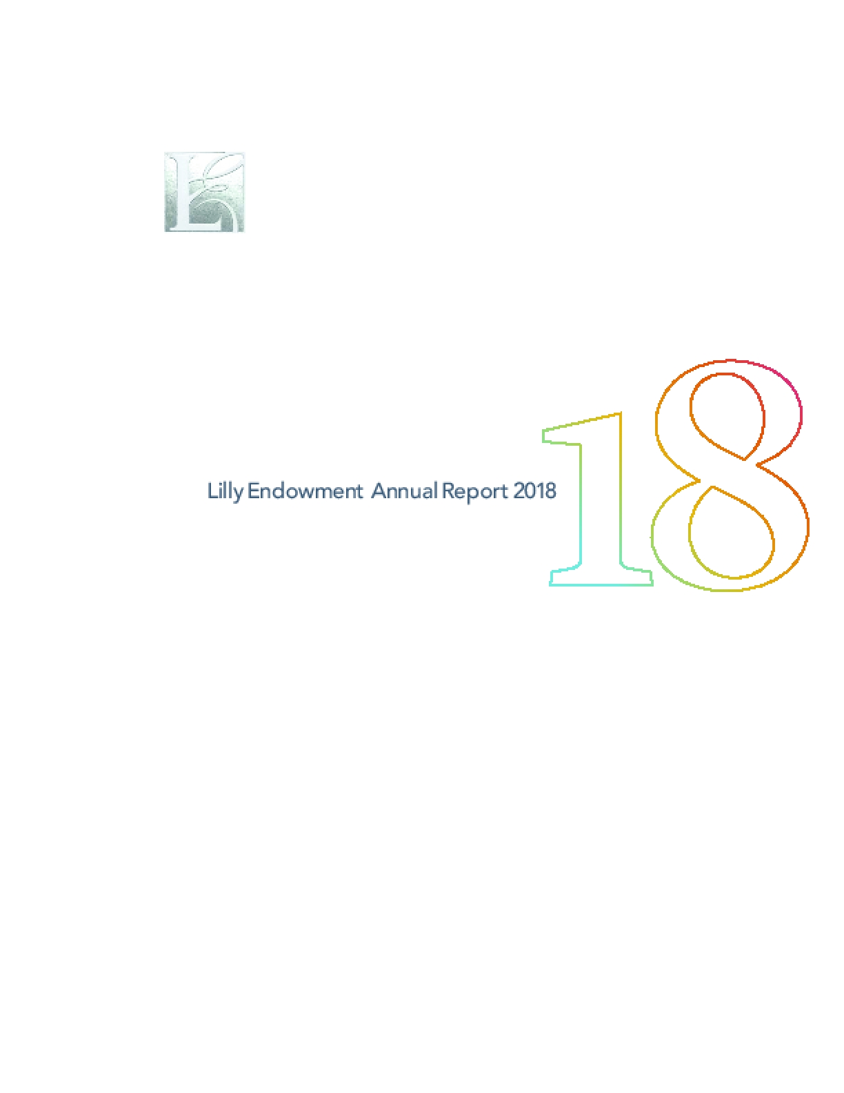 Lilly Endowment Annual Report 2018