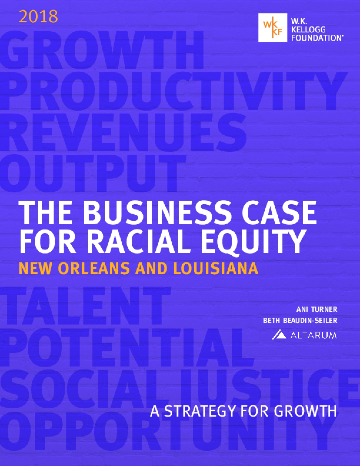 The Business Case for Racial Equity: New Orleans and Louisiana