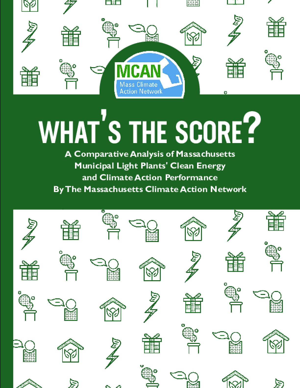 What's the Score? A Comparative Analysis of Massachusetts Municipal Light Plants' Clean Energy and Climate Action Performance