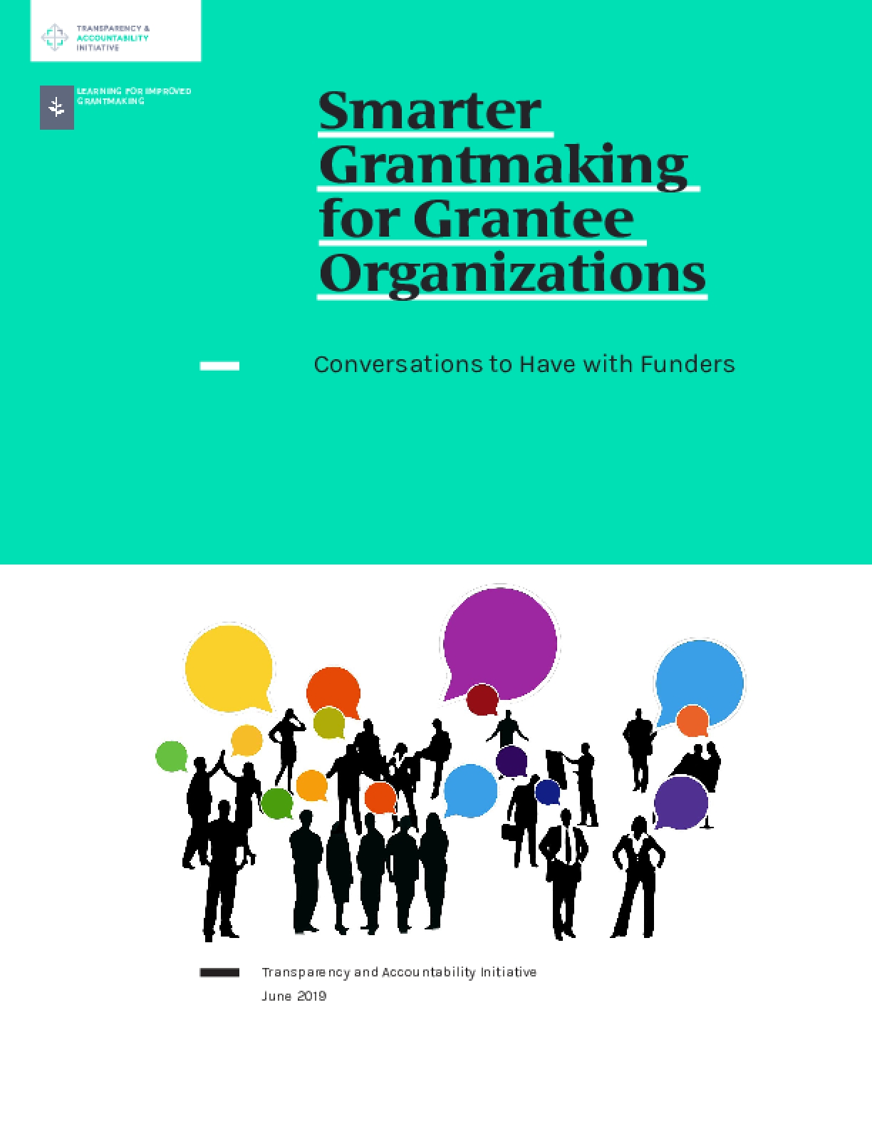Smarter Grantmaking for Grantee Organizations: Conversations to Have with Funders