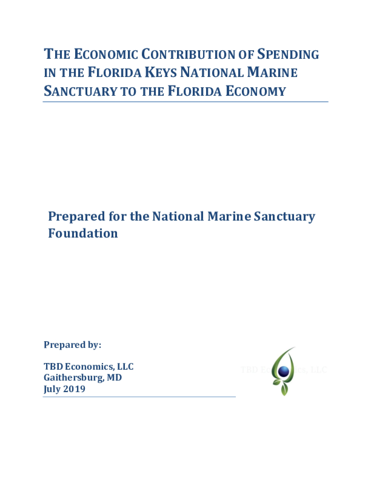 The Economic Contribution of Spending in the Florida Keys National Marine Sanctuary to the Florida Economy