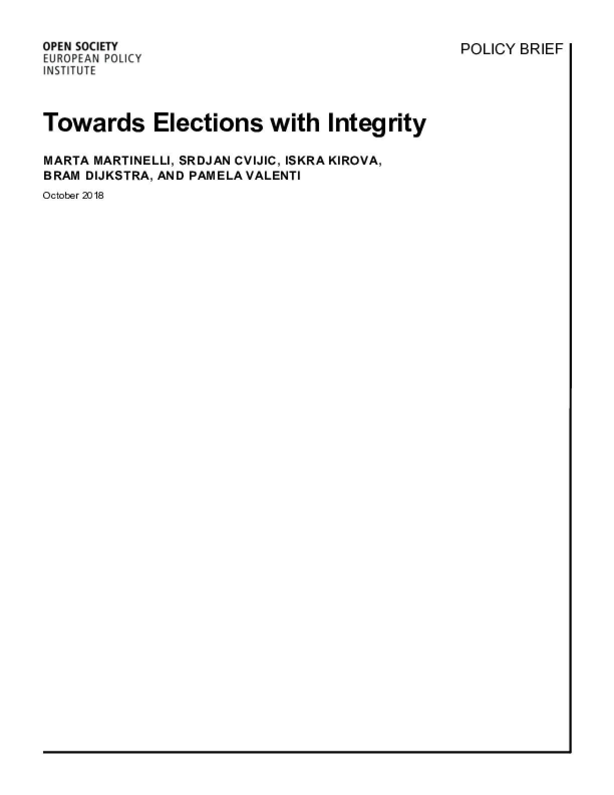 Towards Elections with Integrity