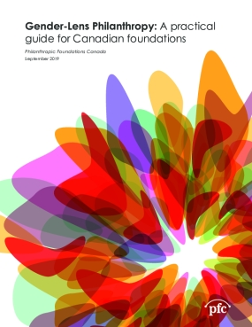 Gender-Lens Philanthropy: A practical guide for Canadian foundations