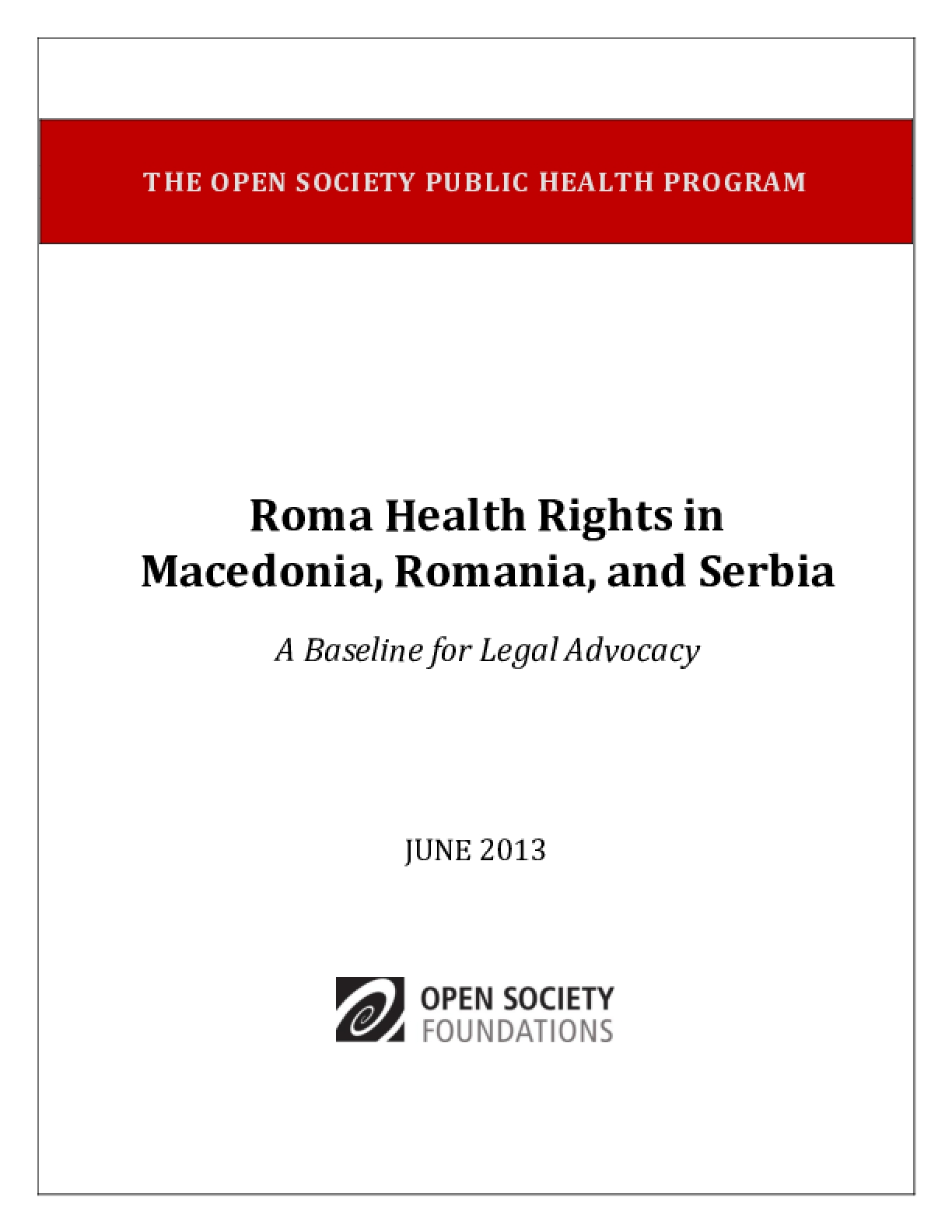 Roma Health Rights in Macedonia, Romania, and Serbia: A Baseline for Legal Advocacy