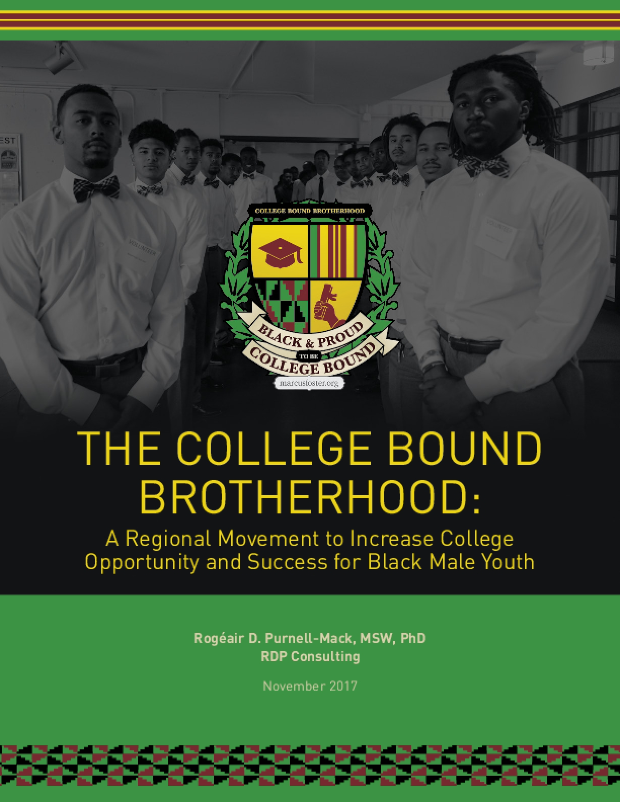College Bound Brotherhood: A Regional Movement to Increase College Opportunity and Success for Black Male Youth