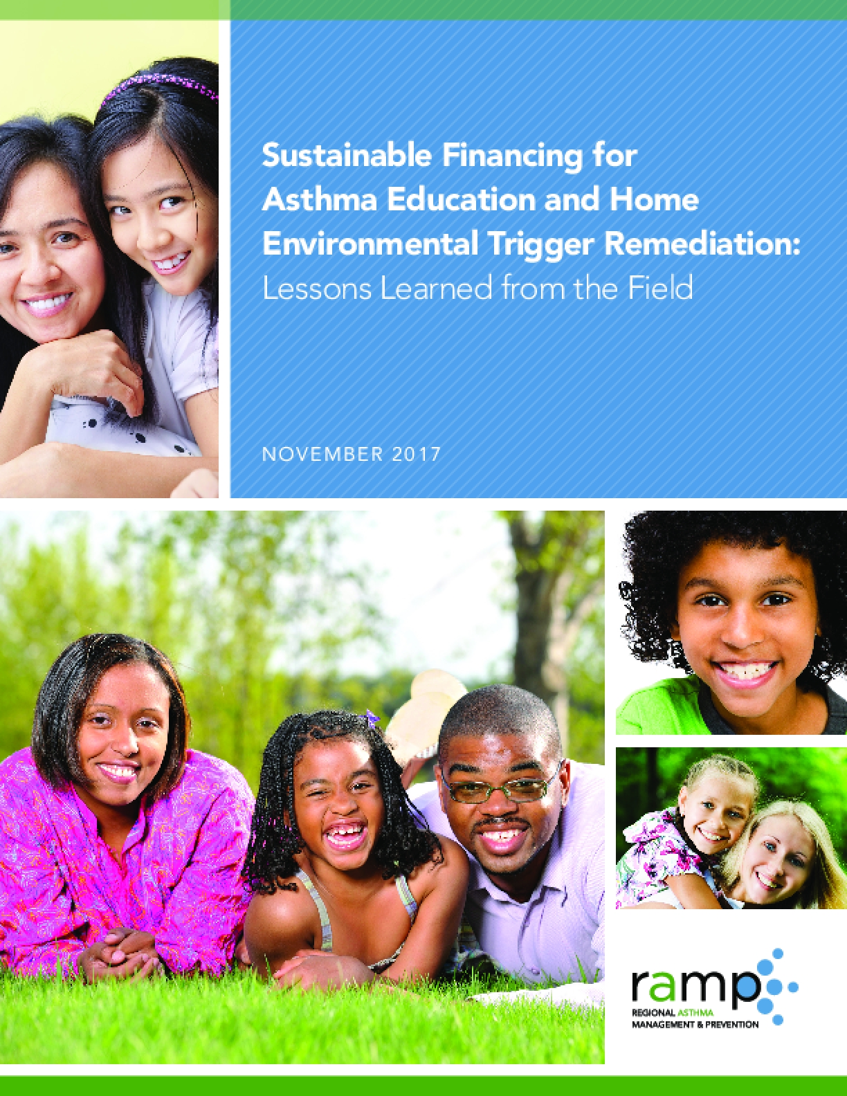 Sustainable Financing for Asthma Education and Home Environmental Trigger Remediation: Lessons Learned from Regional Asthma Management & Prevention