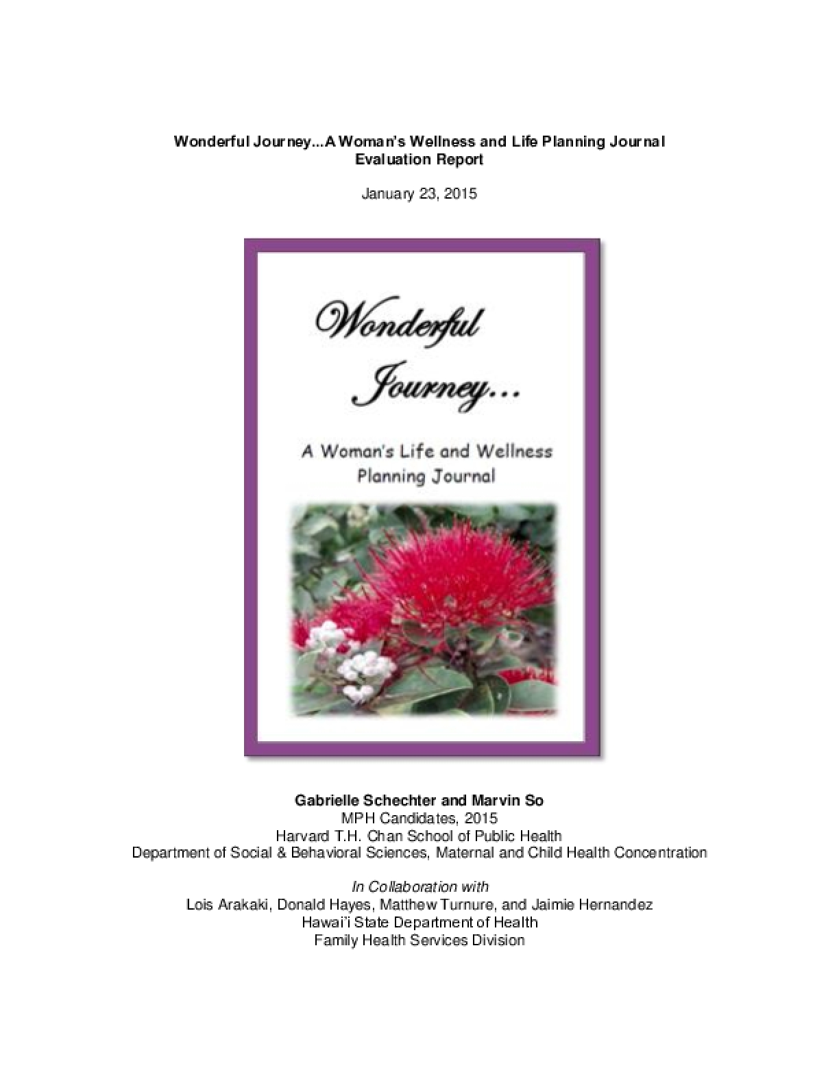 Wonderful Journey...A Woman's Wellness and Life Planning Journal  Evaluation Report