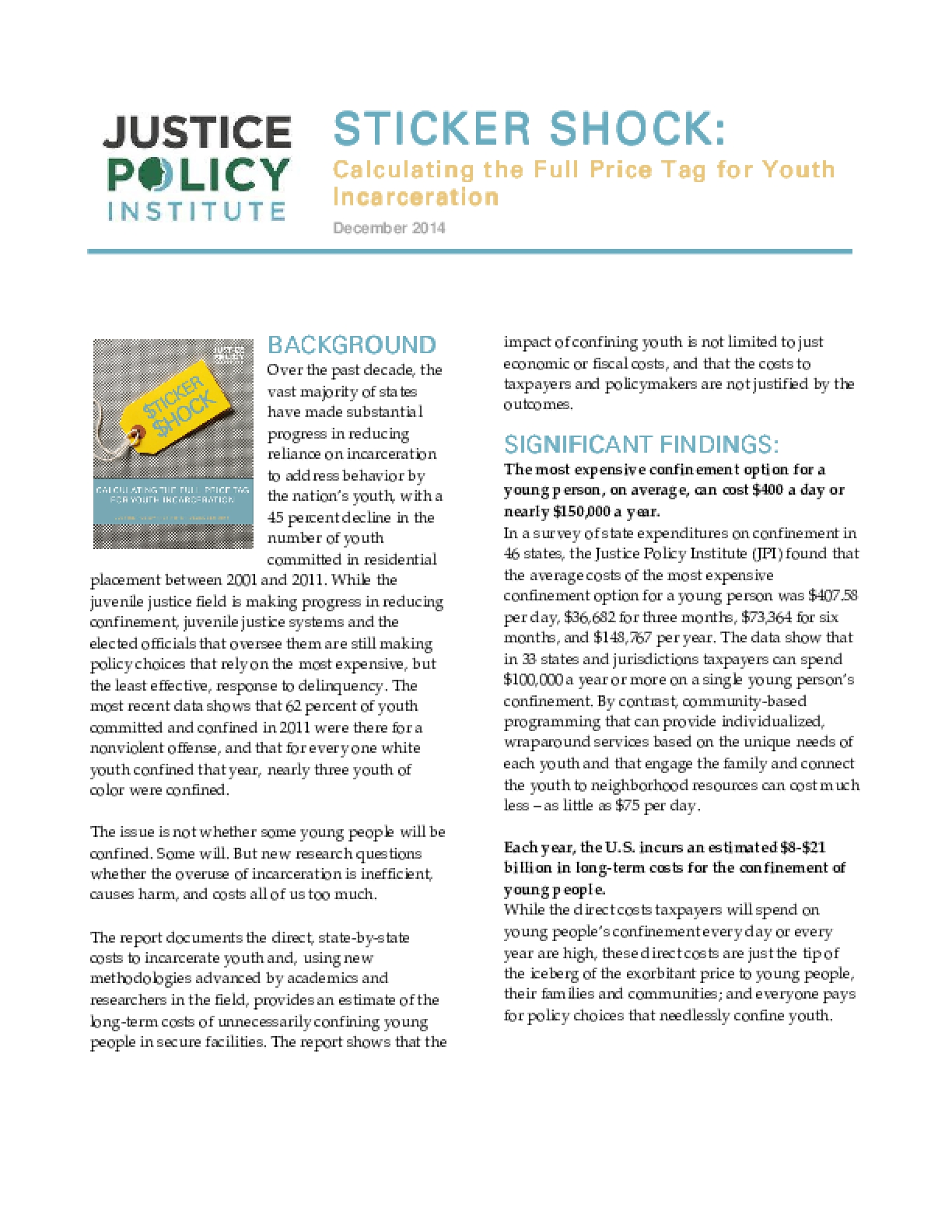 Sticker Shock: Calculating the Full Price Tag for Youth Incarceration (Executive Summary)