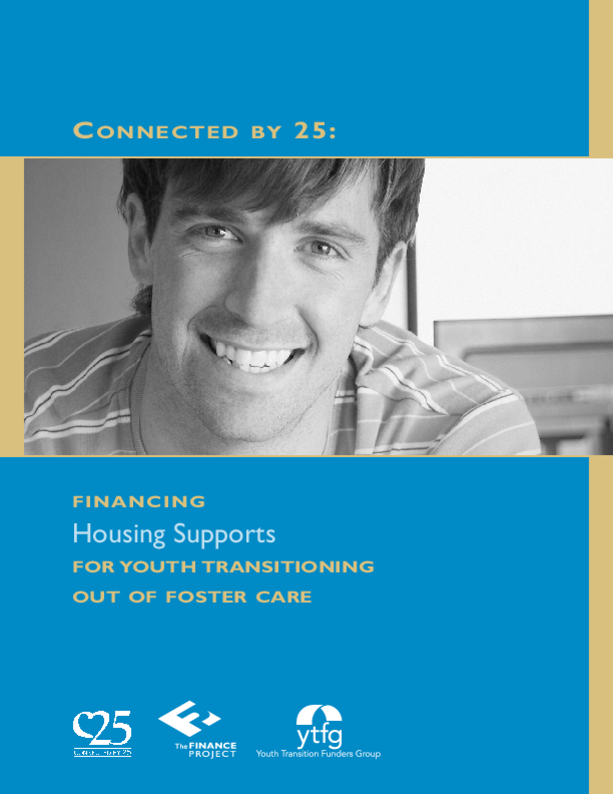 Financing Housing Supports for Youth Transitioning Out of Foster Care
