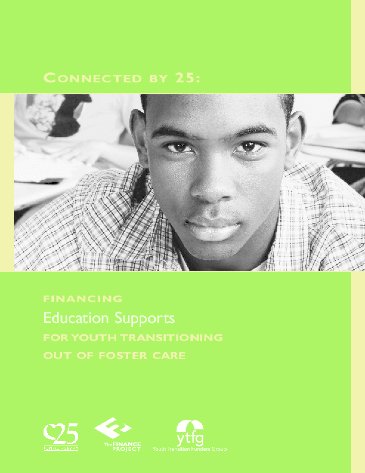 Connected By 25: Financing Education Supports for Youth Transitioning Out of Foster Care