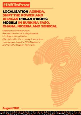 Localisation Agenda, Shift the Power and African Philanthropic Models in Burkina Faso, Ghana, Nigeria and Senegal