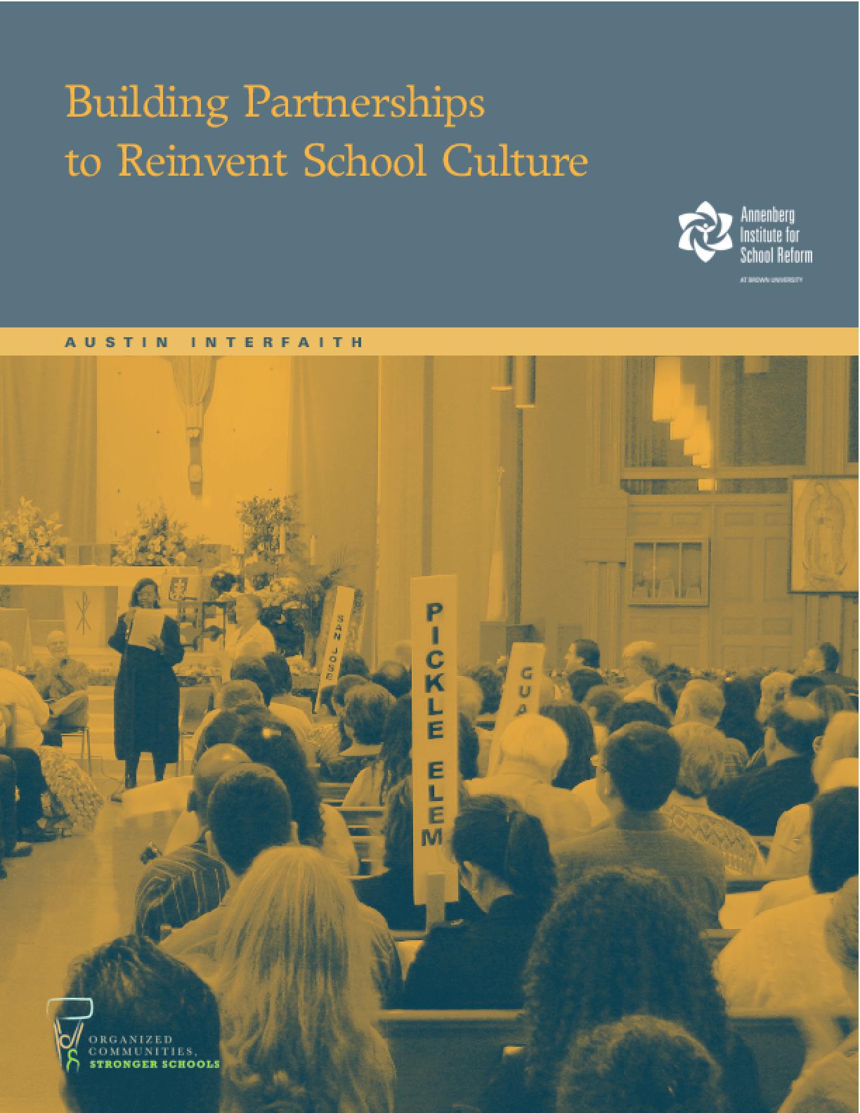 Building Partnerships to Reinvent School Culture